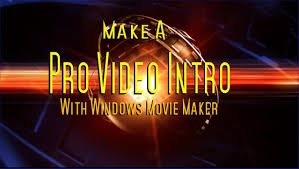 how to make a pro intro with windows movie maker youtube