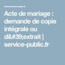 demande acte de mariage acte de mariage demande de copie intégrale ou d extrait