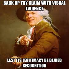 Denied Meme - back up thy claim with visual evidence lest its legitimacy be