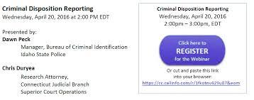 disposition bureau criminal disposition reporting and warrant management webinars citoc