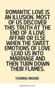 sweet marriage quotes is an illusion most of us discover