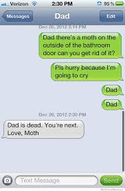 Moth Meme - dad is dead you re next weknowmemes