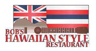 Flags Restaurant Menu Menu Bob U0027s Hawaiian Style Restaurant