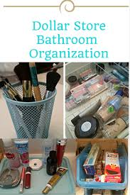 dollar store bathroom organization dollar stores organizing and