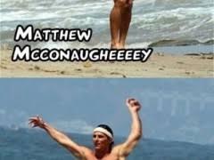 Matthew Mcconaughey Meme - matthew mcconaughey meme weknowmemes
