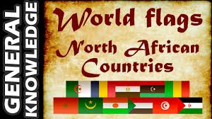 Flags Of African Countries World Flags North African Countries Youtube