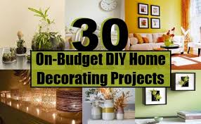 easy home decor projects 30 on budget diy home decorating projects diy home life