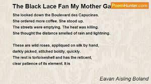 black lace fan eavan aisling boland the black lace fan my gave me