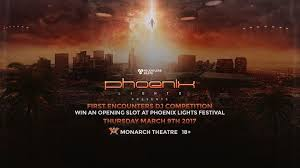 Phoenix Lights Festival First Encounters Dj Competition U2013 Monarch Theatre Scarlet