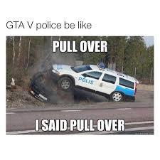 Gta V Memes - gta v police miscellaneous memegrind com pinterest gta