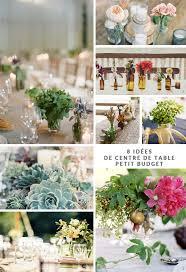 budget fleurs mariage 8 idées de centres de table petit budget