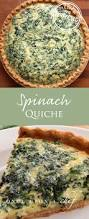 Spinach Quiche With Cottage Cheese by Best 25 Spinach Quiche Recipes Ideas On Pinterest Quiche