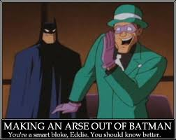 Riddler Meme - riddler demotivational poster by arachfinne on deviantart