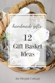 gift basket ideas handmade gifts a dozen gift basket ideas