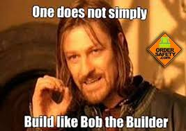 Bob The Builder Memes - bob the builder construction safety memes pinterest safety