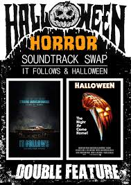 the horrors of halloween soundtrack swap it follows 2014