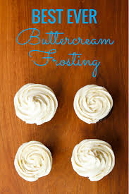 best 25 best buttercream frosting ideas on pinterest homemade