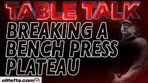 training tips for breaking a bench press plateau elitefts com