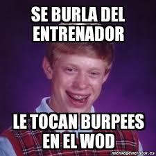 Burpees Meme - meme bad luck brian se burla del entrenador le tocan burpees en el