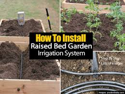 How To Build A Large Raised Garden Bed - best 25 garden irrigation system ideas on pinterest watering
