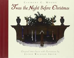 Twas The Night Before Halloween Poem Twas The Night Before Christmas Clement Clarke Moore Jessie