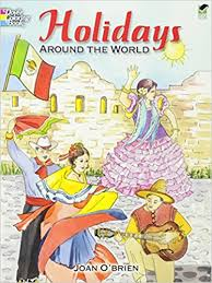holidays around the world dover coloring book joan o