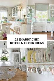 Decor Ideas For Kitchens Best 20 Shabby Chic Kitchen Ideas On Pinterest Shabby Chic
