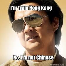 Chinese Meme Generator - meme creator i m from hong kong no i m not chinese meme generator