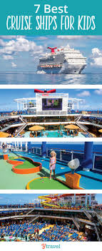 7 best cruise ships for by a 16 year kid