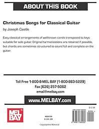 mel bay christmas songs classic guitar joseph castle
