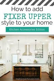 fixer kitchen cabinets how to add fixer style to your home kitchens part