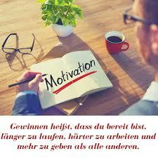motivationssprüche arbeit 40 motivationssprüche zitate über das leben sport zum mutmachen
