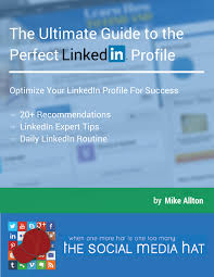 Online Resume Posting Sites by The Complete Guide To The Perfect Linkedin Profile