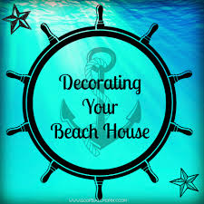 decorating your beach house goofball mommy