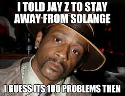 Solange Memes - image tagged in jay z meme imgflip