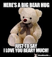 Meme Teddy Bear - big bear hugs and loving teddy bear greetings pg 1 of 2 mimimememe