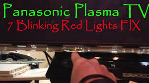 tv blinking red light codes panasonic plasma tv 7 blinking red lights fix youtube