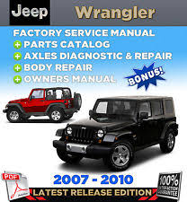 jeep repair manual jeep wrangler jk 2007 2008 2009 2010 service repair manual