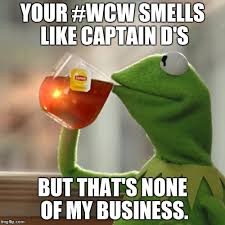 No Ones Wcw Meme - but thats none of my business meme imgflip