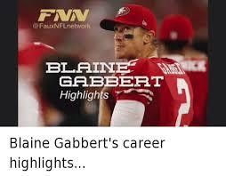 Blaine Gabbert Meme - faux nfl network blaine gabeert highlights blaine gabbert s career