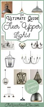 joanna gaines light fixtures fixer upper lighting for your home the weathered fox