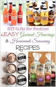 healthy gifts 9 easy diy gourmet flavorings and seasoning recipes diy