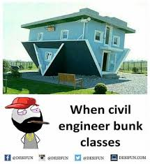 Civil Engineer Meme - dopl3r com memes when civil engineer bunk classes 困 desifun 1
