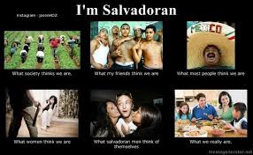 Funny Salvadorian Memes - salvadoran pride on twitter being salvadoran american is like