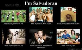 Funny Salvadorian Memes - salvadoran pride on twitter being salvadoran american is like this