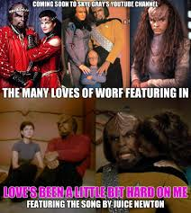 Worf Memes - worf love s been a little bit hard on me youtube