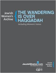 new union haggadah the wandering is haggadah including women s voices