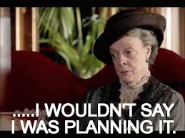 Downton Abbey Meme - apos downton abbey apos best dowager countess gifs for maggie