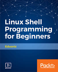 linux shell programming for beginners video packt books