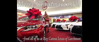 lexus christmas lexus dealer larchmont ny ray catena lexus of larchmont